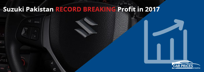 Suzuki Pakistan Record Breaking Profit in 2017